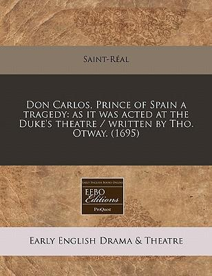 Last ned gratis j2me bøker Don Carlos, Prince of Spain a