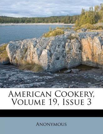 American Cookery, Volume 19, Issue 3