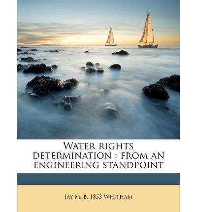 Water Rights Determination : From an Engineering Standpoint