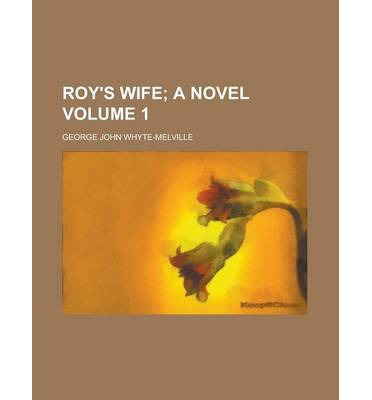 Roy's Wife Volume 1