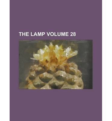 The Lamp Volume 28
