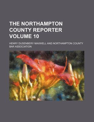 The Northampton County Reporter Volume 10