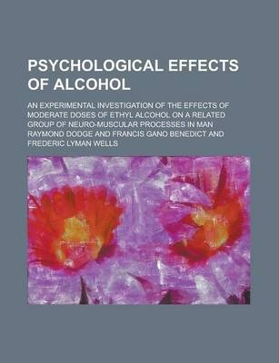 psychological effects of alcohol The effects of alcohol consumption, psychological distress and smoking status on emergency department presentations in new south wales, australia devon indigemail author, margo eyeson-annan, jan copeland and katherine m conigrave bmc public health20077:46.