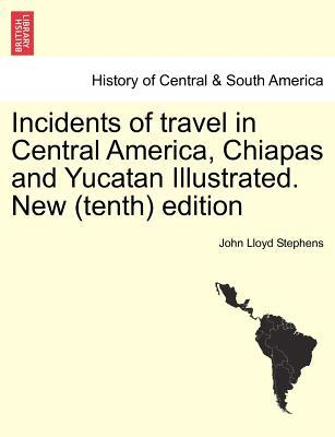 Incidents of travel in central america chiapas and for American regional cuisine history