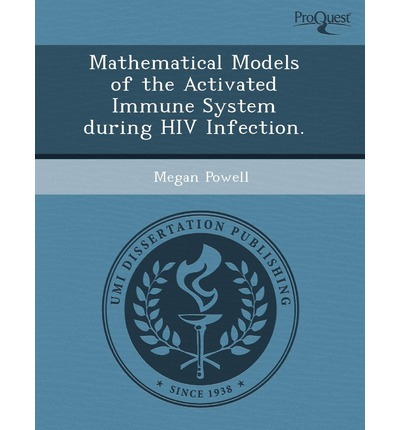 Mathematical Models of the Activated Immune System During HIV Infection