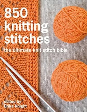 Knitting Stitches Sl1k : 750 Knitting Stitches : Pavilion Books : 9781250067180