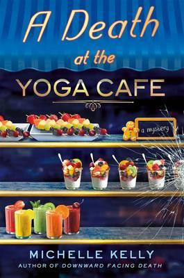 A Death at the Yoga Cafe