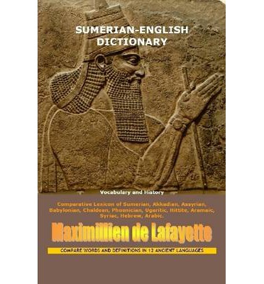 Sumerian-English Dictionary: Vocabulary And History