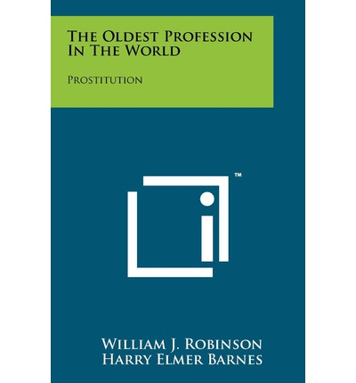 an introduction to prostitution the oldest profession in the world Prostitution prostitution chapter i the problem and its background introduction prostitution is said to be one of the oldest profession in the world.
