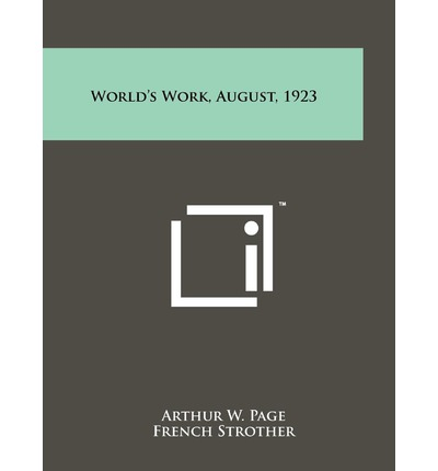 World's Work, August, 1923
