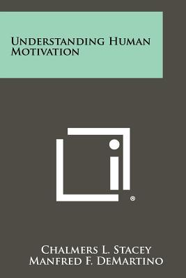 Understanding Human Motivation