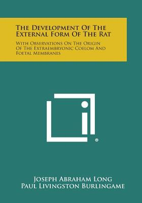 The Development of the External Form of the Rat