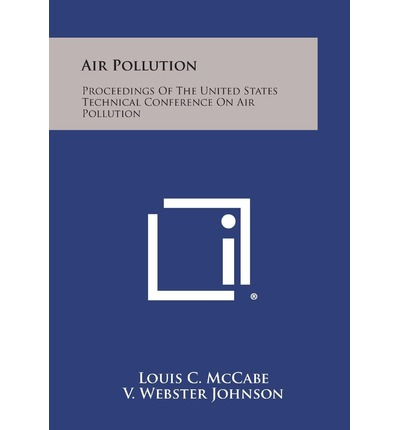 Air Pollution : Proceedings of the United States Technical Conference on Air Pollution