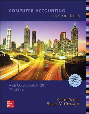 Essentials using quickbooks 2014 carol yacht 9781259277375