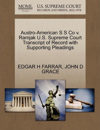 Austro-American S S Co V. Ramjak U.S. Supreme Court Transcript of Record with Supporting Pleadings