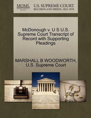 McDonough V. U S U.S. Supreme Court Transcript of Record with Supporting Pleadings