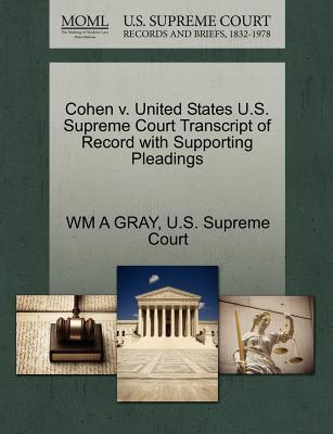 Cohen V. United States U.S. Supreme Court Transcript of Record with Supporting Pleadings