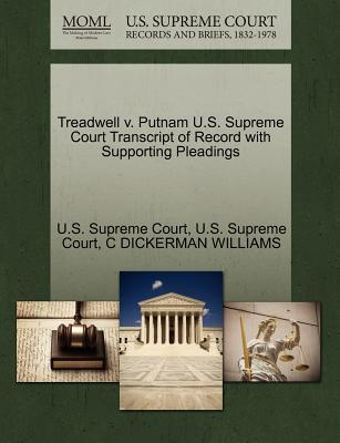 Download english audio books for free Treadwell V. Putnam U.S. Supreme Court Transcript of Record with Supporting Pleadings PDF 9781270253396 by C Dickerman Williams