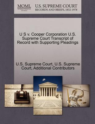 U S V. Cooper Corporation U.S. Supreme Court Transcript of Record with Supporting Pleadings