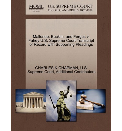 Mallonee, Bucklin, and Fergus V. Fahey U.S. Supreme Court Transcript of Record with Supporting Pleadings