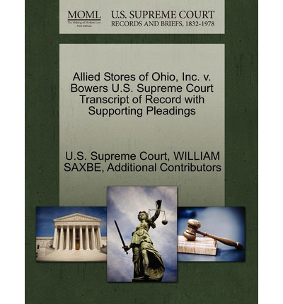 Allied Stores of Ohio, Inc. V. Bowers U.S. Supreme Court Transcript of Record with Supporting Pleadings