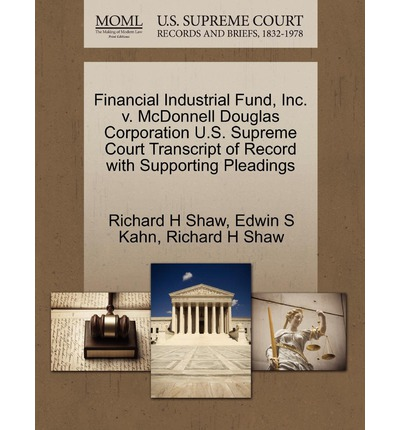 Financial Industrial Fund, Inc. V. McDonnell Douglas Corporation U.S. Supreme Court Transcript of Record with Supporting Pleadings