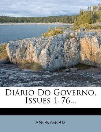 Diario Do Governo, Issues 1-76...