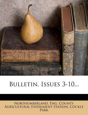 Bulletin, Issues 3-10...