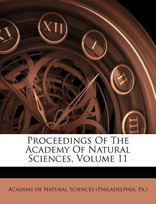 Proceedings of the Academy of Natural Sciences, Volume 11