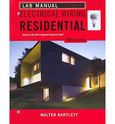 Lab Manual for Mullin/Simmons' Electrical Wiring Residential, 18th