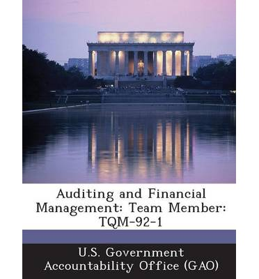 Auditing and Financial Management : Team Member: TQM-92-1