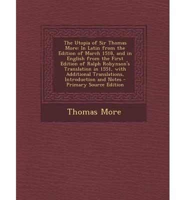 an analysis of utopia by sir thomas more Chambers, r w the meaning of utopia, and utopia and  hay, d sir  thomas more's utopia: literature or politics.