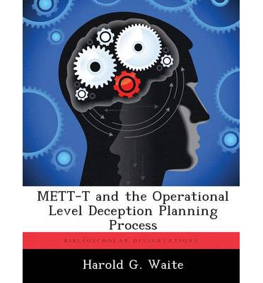 Mett-T and the Operational Level Deception Planning Process