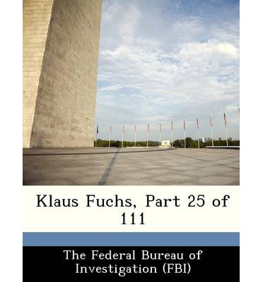 Klaus Fuchs, Part 25 of 111