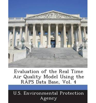 Evaluation of the Real Time Air Quality Model Using the Raps Data Base, Vol. 4