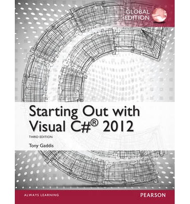 starting out with visual c 2012 tony gaddis 9781292061191
