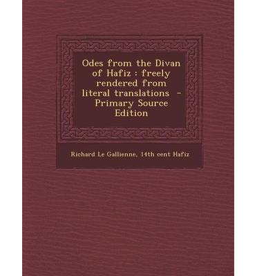 Odes from the divan of hafiz richard le gallienne for Divan of hafiz