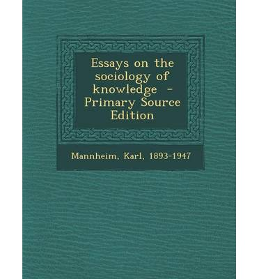 essays in the sociology of knowledge