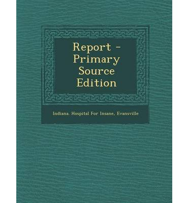 Report - Primary Source Edition