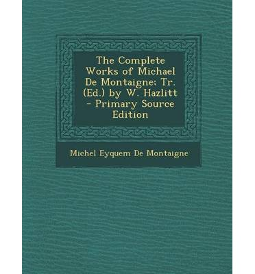 complete essays michel montaigne