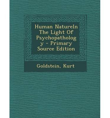 Human Nature In The Light Of Psychopathology