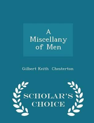 A Miscellany of Men - Scholar's Choice Edition