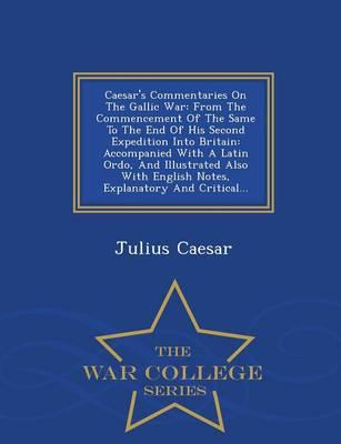 Download del libro di testo gratuito Caesars Commentaries on the Gallic War : From the Commencement of the Same to the End of His Second Expedition Into Britain: Accompanied with a Latin Ordo, and Illustrated Also with English Notes, Explanator PDF