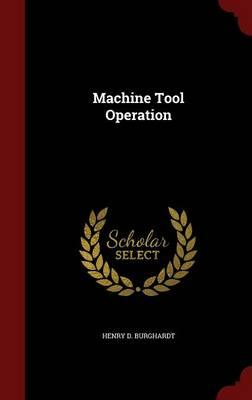 Machine Tool Operation