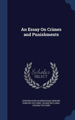 Who published essays on crime and punishment