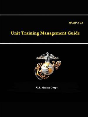A Unit Training Management Guide - Mcrp 3-0