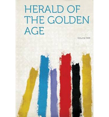 Herald of the Golden Age Volume 944