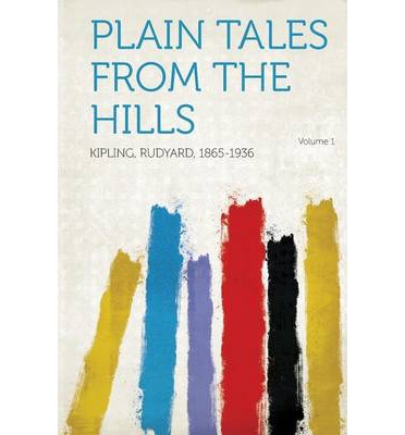 Plain Tales from the Hills Volume 1