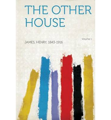 The Other House Volume 1