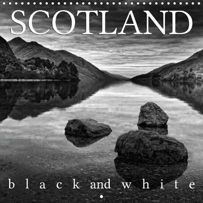 Scotland Black and White 2016 : Discover the Beauty of Scotland in 12 Stunning Monochrome Images